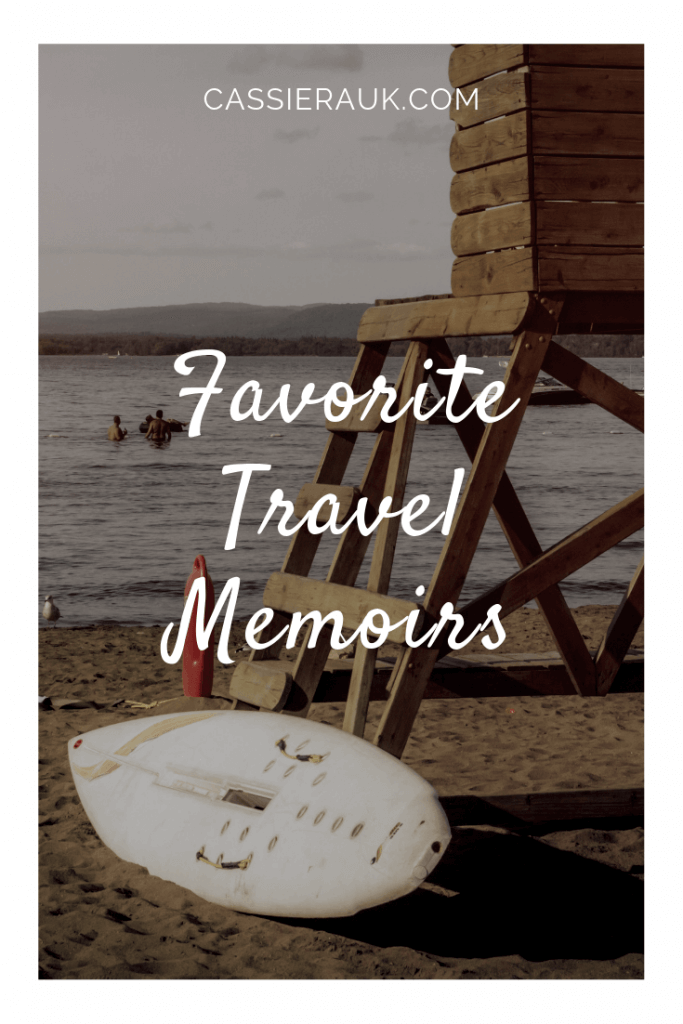 Favorite Travel Memoirs | cassierauk.com