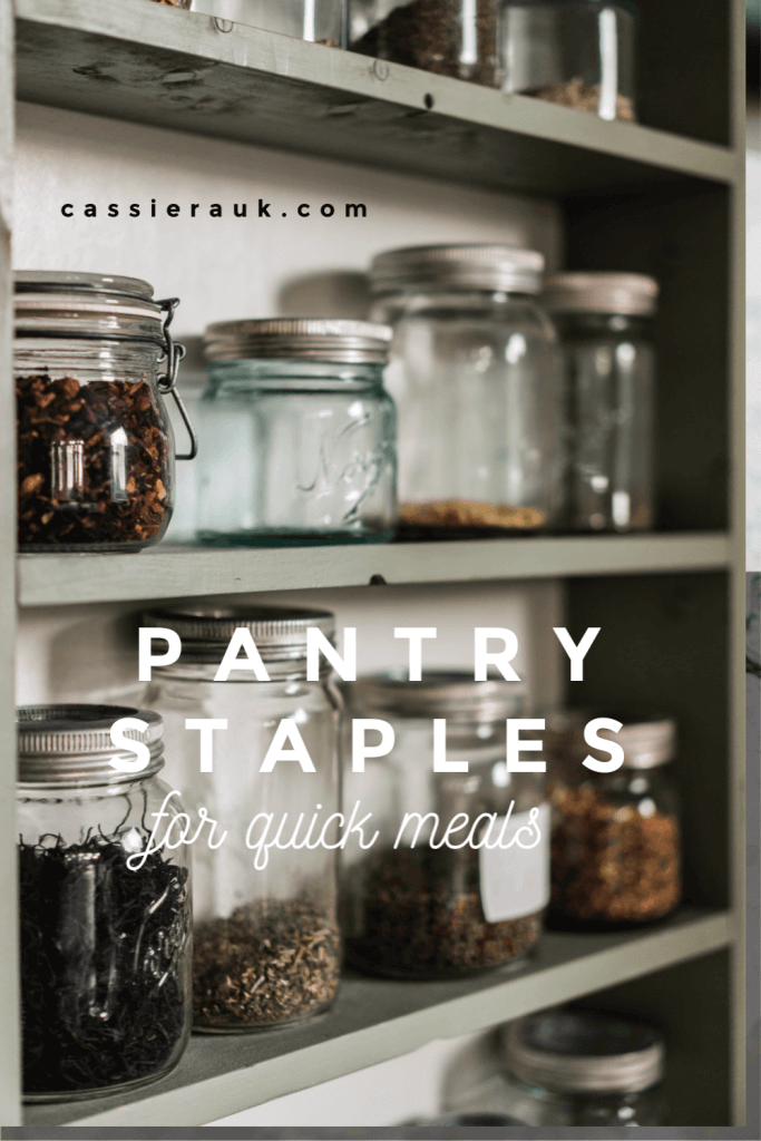 Pantry Staples for Quick Meals | cassierauk.com