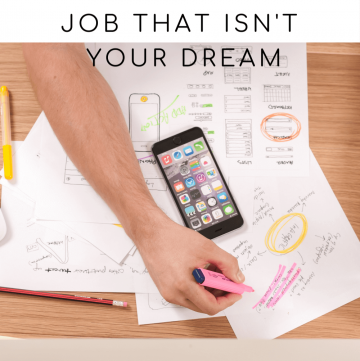 How to Survive a Job that isn't Your Dream | cassierauk.com