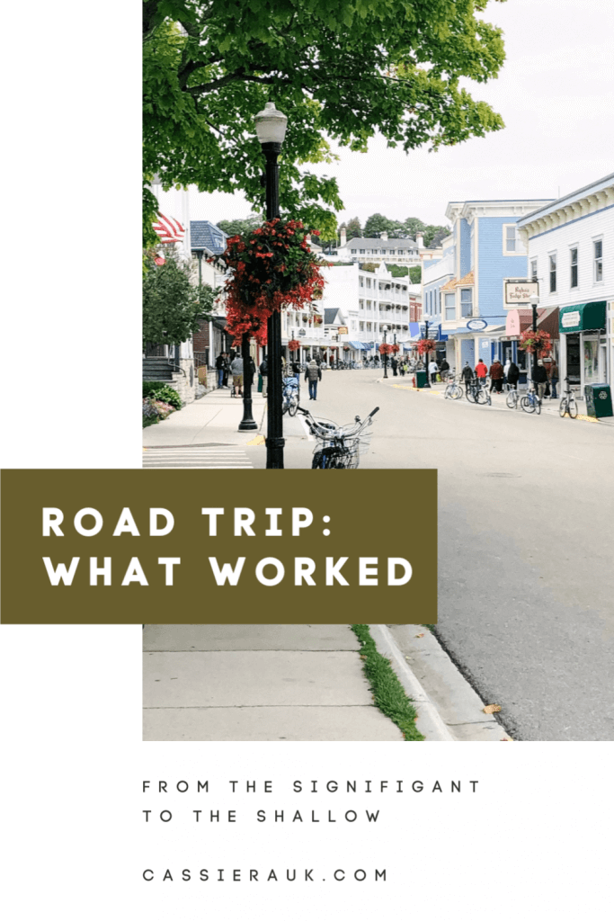 Road Trip: What Worked | cassierauk.com #roadtrip #roadtriptips