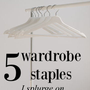 5 wardrobe staples I splurge on | cassierauk.com