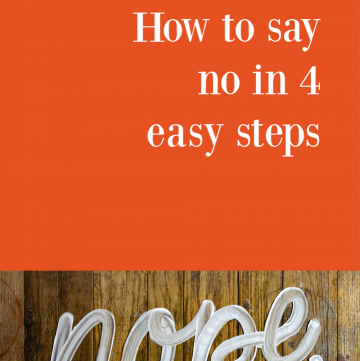 How to say no (in 4 easy steps) | CassieRauk.com