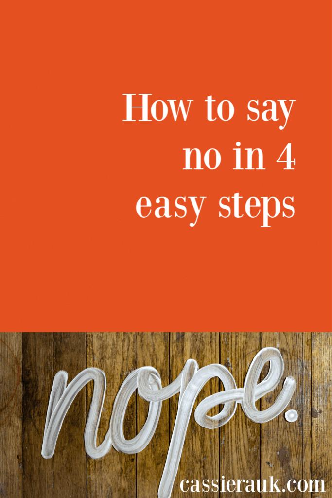 How to say no (in 4 easy steps) | CassieRauk.com
