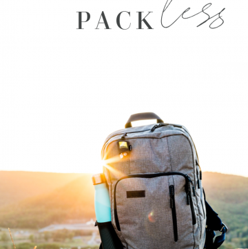 How to Pack Less | CassieRauk.com